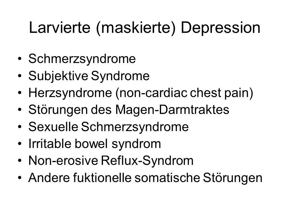 Larvierte (maskierte) Depression Schmerzsyndrome Subjektive Syndrome Herzsyndrome (non-cardiac chest pain) Störungen des Magen-Darmtraktes Sexuelle Schmerzsyndrome Irritable bowel syndrom Non-erosive Reflux-Syndrom Andere fuktionelle somatische Störungen