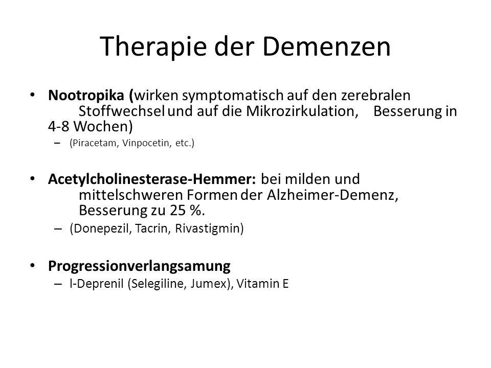 Therapie der Demenzen Nootropika (wirken symptomatisch auf den zerebralen Stoffwechsel und auf die Mikrozirkulation, Besserung in 4-8 Wochen) – (Pirac