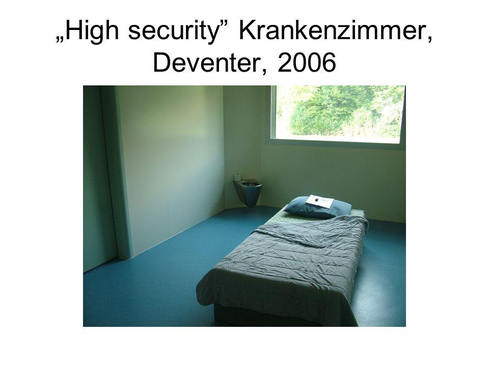 High security Krankenzimmer, Deventer, 2006