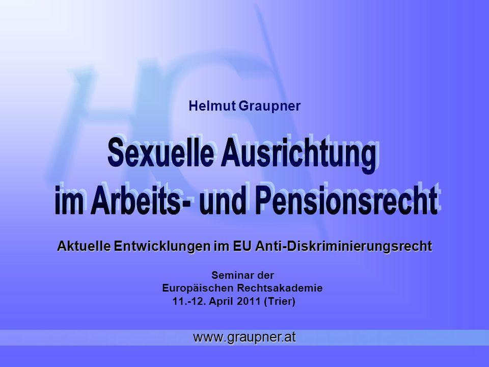Aktuelle Entwicklungen im EU Anti-Diskriminierungsrecht Seminar der Europäischen Rechtsakademie 11.-12.