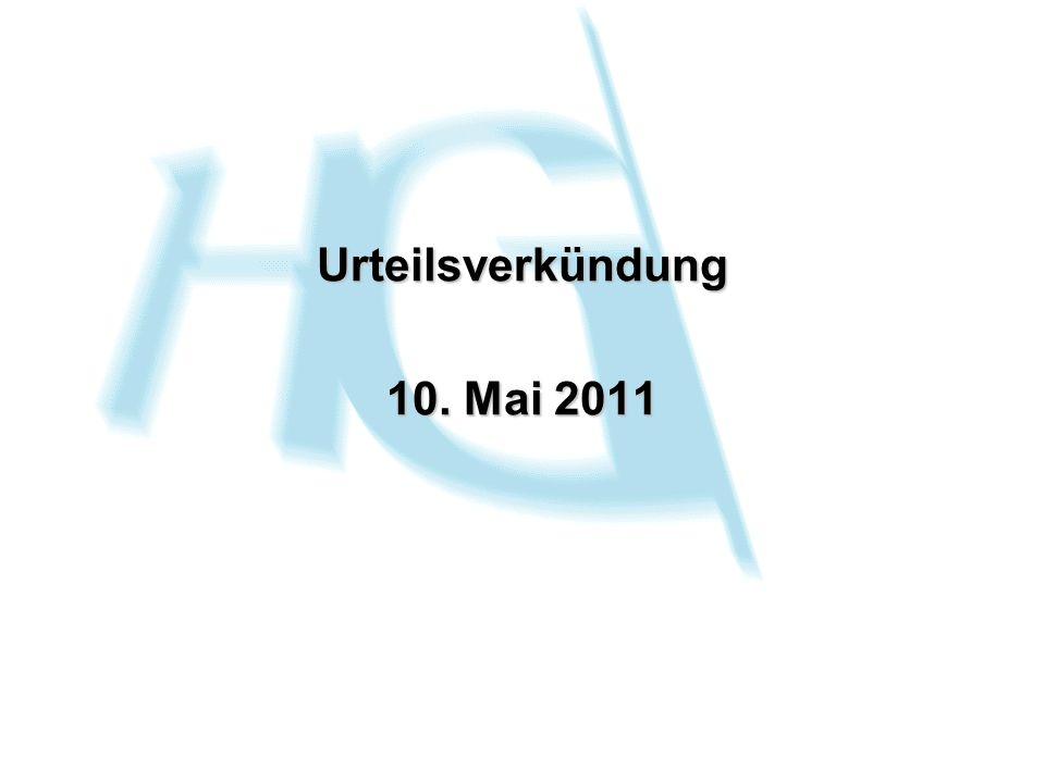 Urteilsverkündung 10. Mai 2011