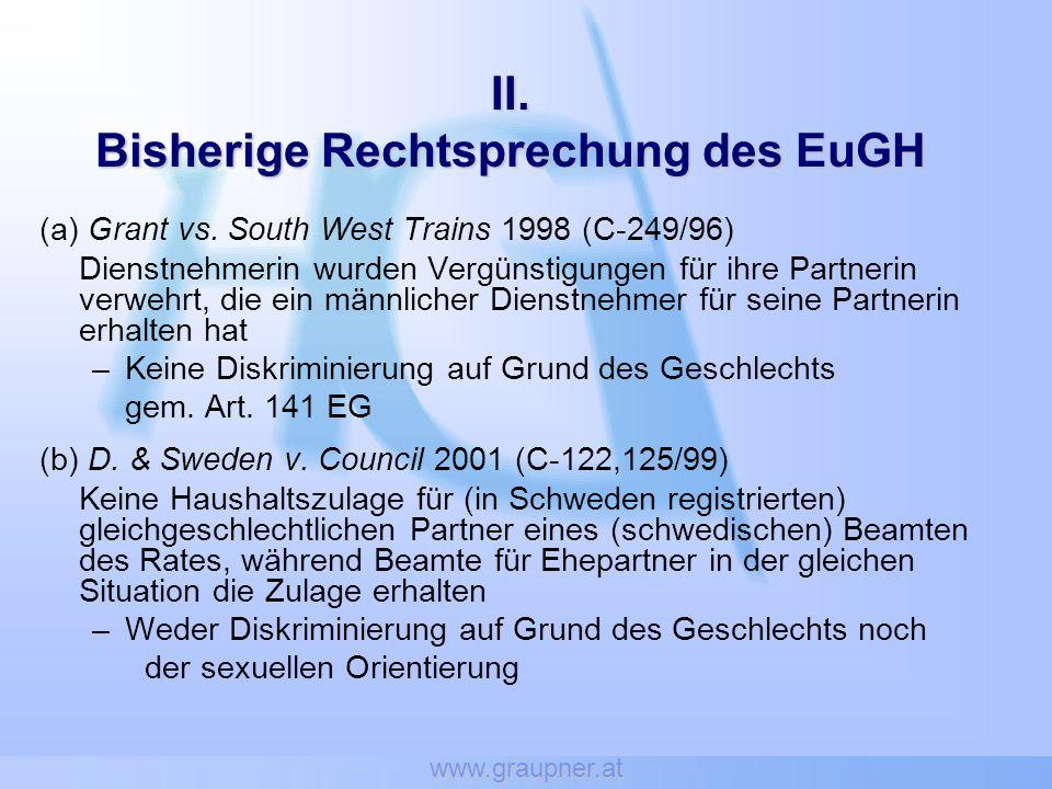 www.graupner.at II. Bisherige Rechtsprechung des EuGH (a) Grant vs.