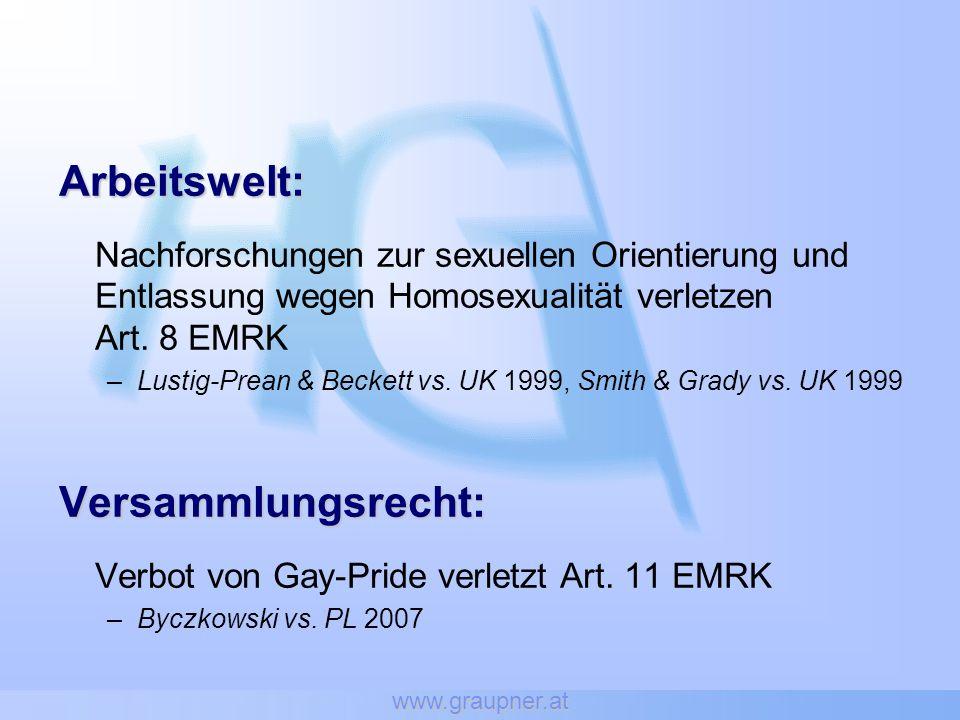 www.graupner.at Arbeitswelt: Nachforschungen zur sexuellen Orientierung und Entlassung wegen Homosexualität verletzen Art. 8 EMRK –Lustig-Prean & Beck