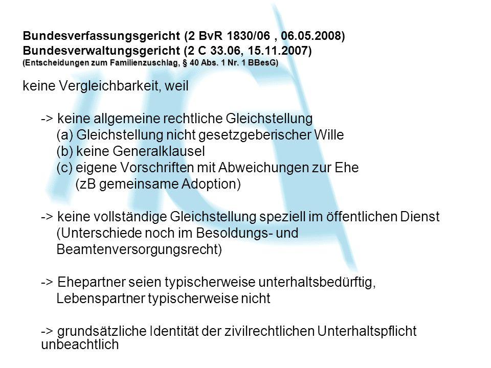 Bundesverfassungsgericht (2 BvR 1830/06, 06.05.2008) Bundesverwaltungsgericht (2 C 33.06, 15.11.2007) (Entscheidungen zum Familienzuschlag, § 40 Abs.
