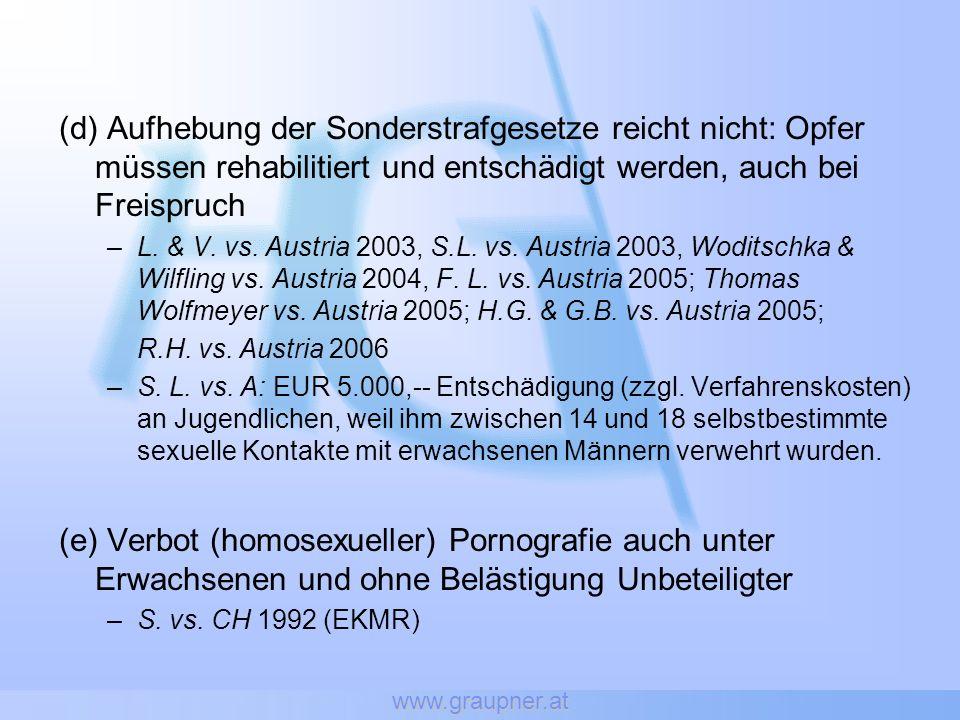 www.graupner.at (d) Aufhebung der Sonderstrafgesetze reicht nicht: Opfer müssen rehabilitiert und entschädigt werden, auch bei Freispruch –L. & V. vs.