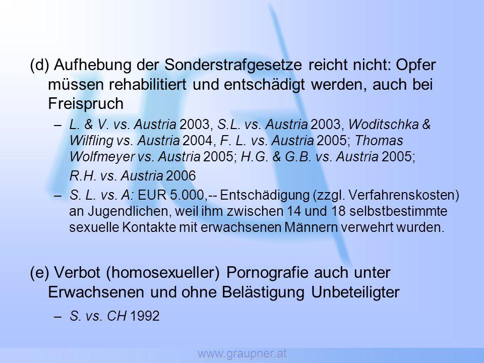 www.graupner.at (d) Aufhebung der Sonderstrafgesetze reicht nicht: Opfer müssen rehabilitiert und entschädigt werden, auch bei Freispruch –L.