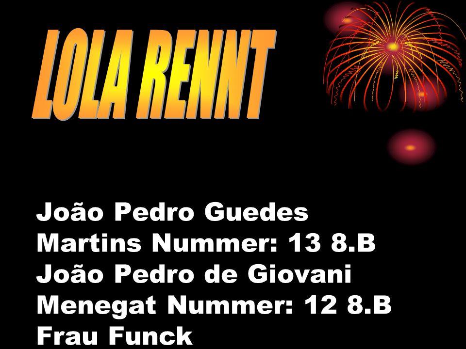 João Pedro Guedes Martins Nummer: 13 8.B João Pedro de Giovani Menegat Nummer: 12 8.B Frau Funck