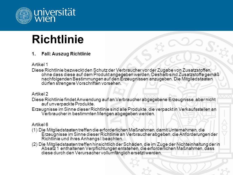 5 Echtes Beispiel: RICHTLINIE 98/6/EG DES EUROPÄISCHEN PARLAMENTS UND DES RATES vom 16.