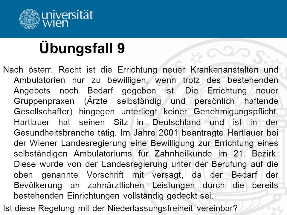 Übungsfall 10 Arnie (Österreicher) ist ein international bekannter und preisgekrönter Chocolatier.