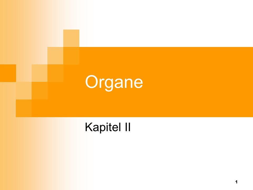 1 Organe Kapitel II