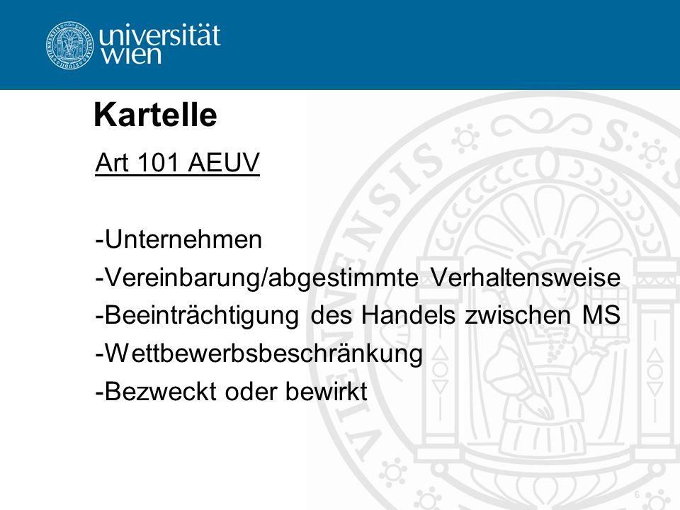 Kartelle Art 101 AEUV -Unternehmen -Vereinbarung/abgestimmte Verhaltensweise -Beeinträchtigung des Handels zwischen MS -Wettbewerbsbeschränkung -Bezwe