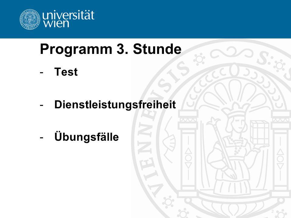 Programm 3. Stunde -Test -Dienstleistungsfreiheit -Übungsfälle 2