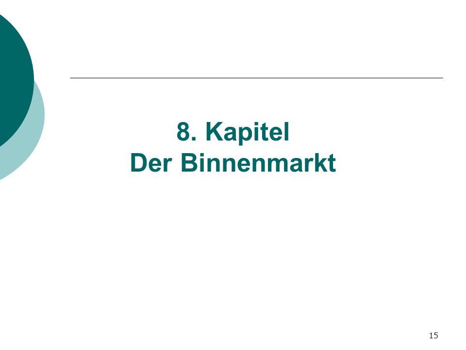 15 8. Kapitel Der Binnenmarkt