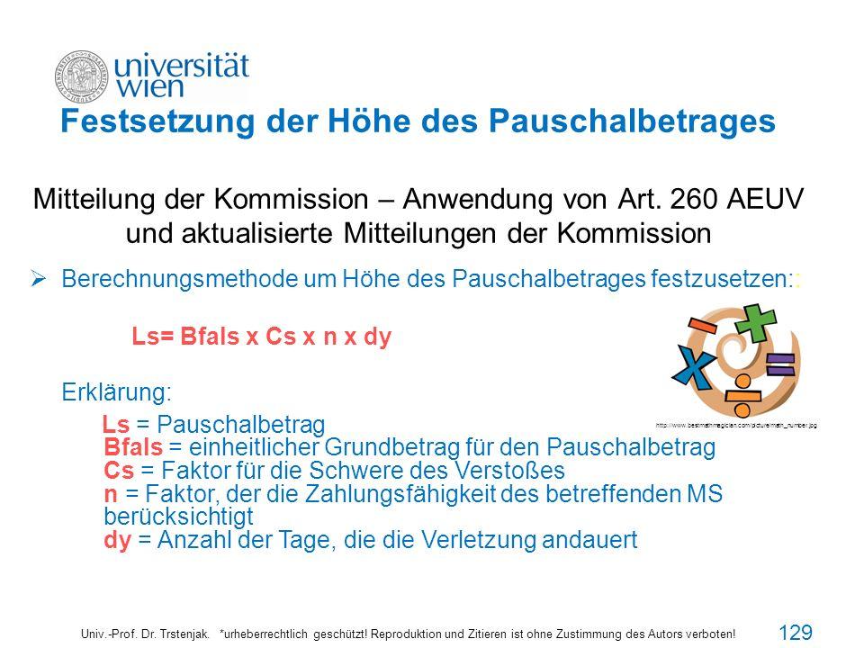 Festsetzung der Höhe des Pauschalbetrages Mitteilung der Kommission – Anwendung von Art. 260 AEUV und aktualisierte Mitteilungen der Kommission Univ.-