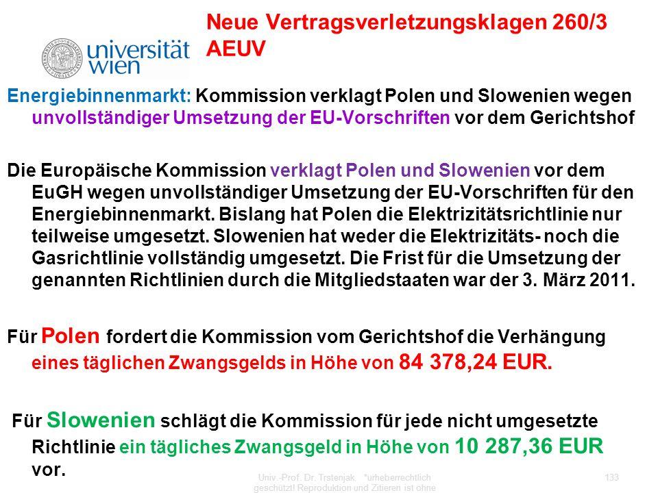 Neue Vertragsverletzungsklagen 260/3 AEUV Energiebinnenmarkt: Kommission verklagt Polen und Slowenien wegen unvollständiger Umsetzung der EU-Vorschrif