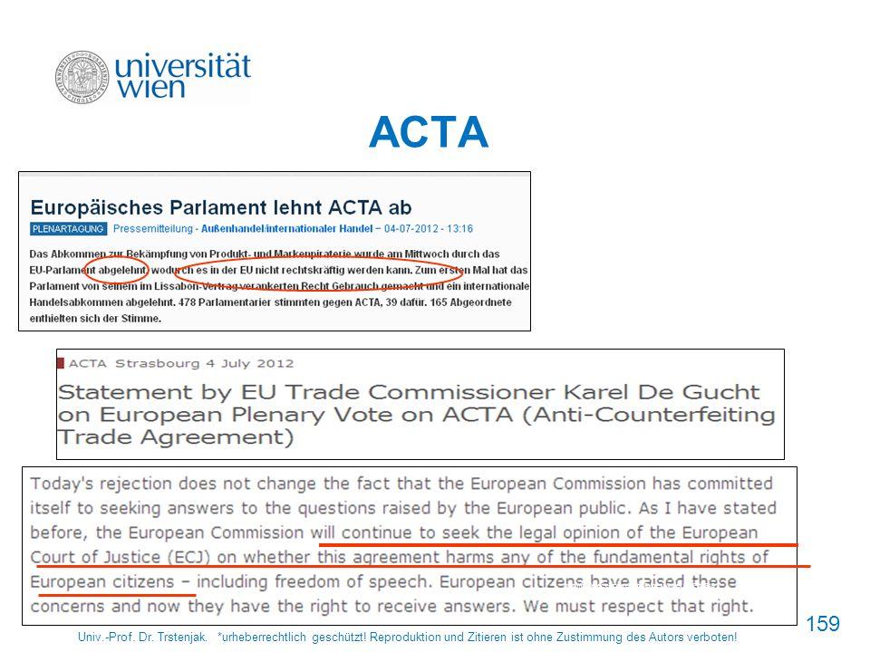 159 ACTA Univ.-Prof. Dr. Trstenjak. *urheberrechtlich geschützt! Reproduktion und Zitieren ist ohne Zustimmung des Autors verboten! http://www.europar