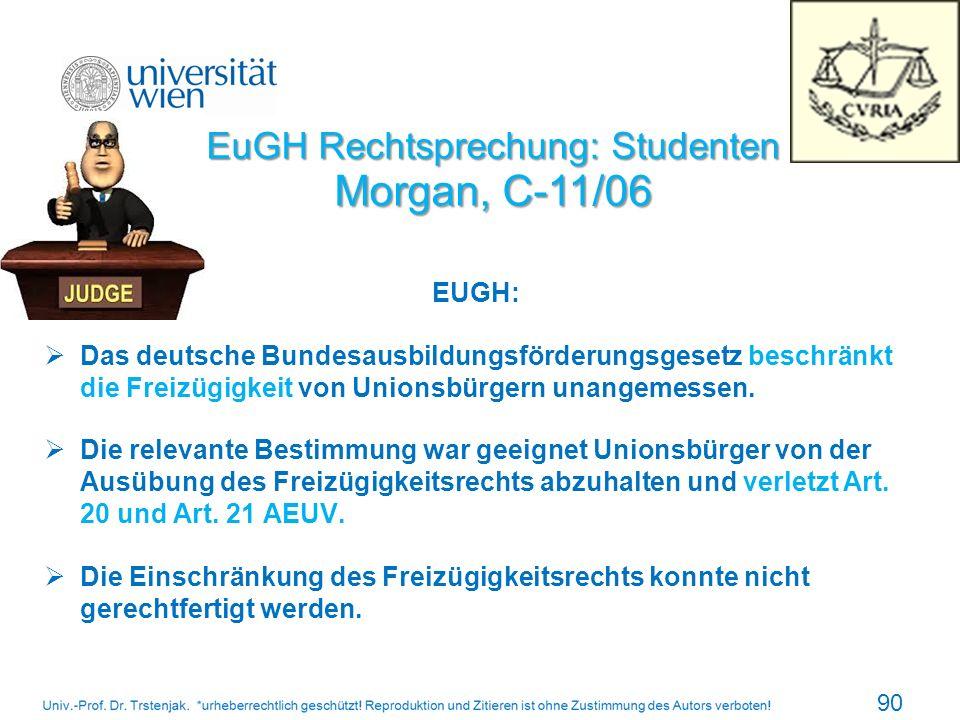 EUGH: Das deutsche Bundesausbildungsförderungsgesetz beschränkt die Freizügigkeit von Unionsbürgern unangemessen. Die relevante Bestimmung war geeigne