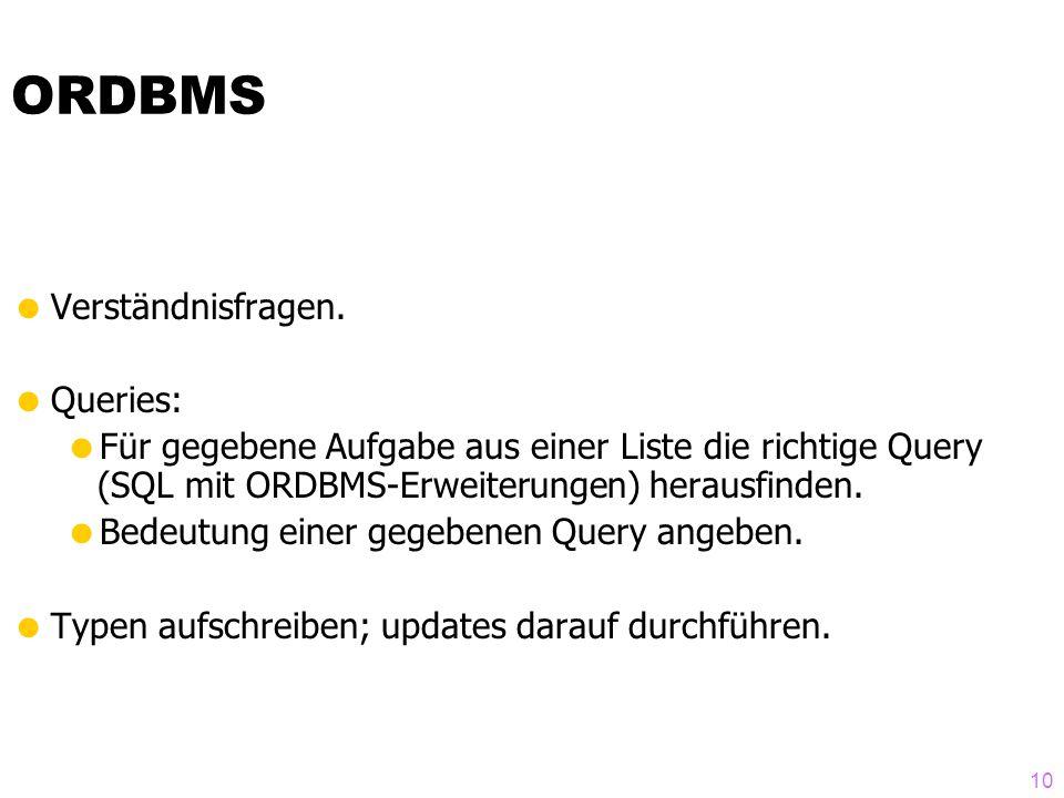 10 ORDBMS Verständnisfragen.