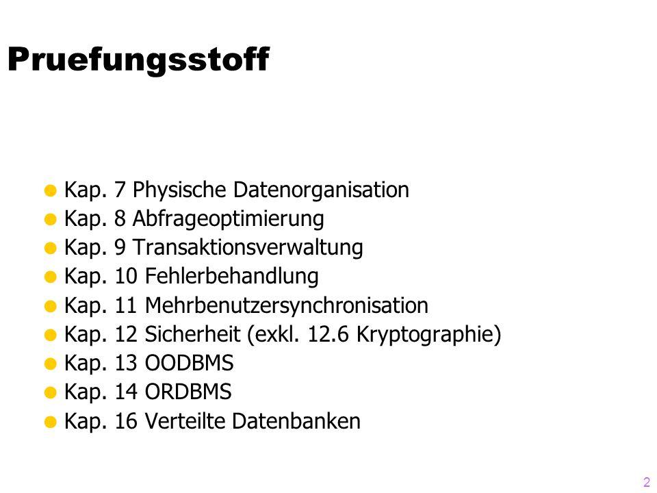 2 Pruefungsstoff Kap. 7 Physische Datenorganisation Kap.