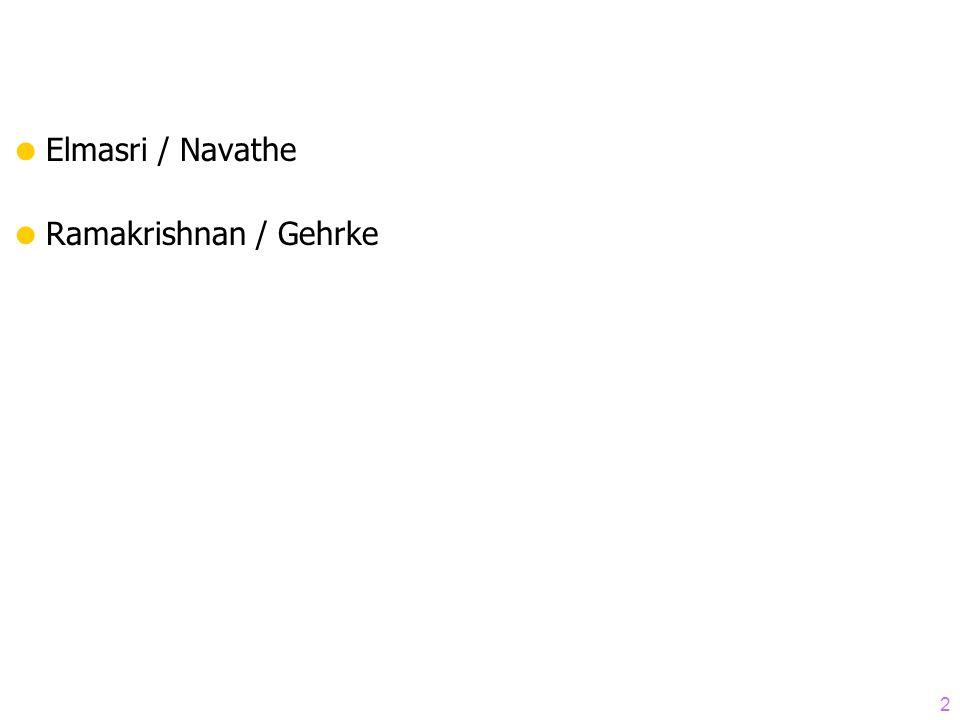2 Elmasri / Navathe Ramakrishnan / Gehrke