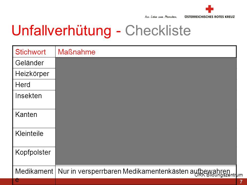 7 ÖRK Bildungszentrum Unfallverhütung - Checkliste StichwortMaßnahme GeländerAbstand zwischen den Stäben darf max. 10 cm betragen HeizkörperHeizkörper