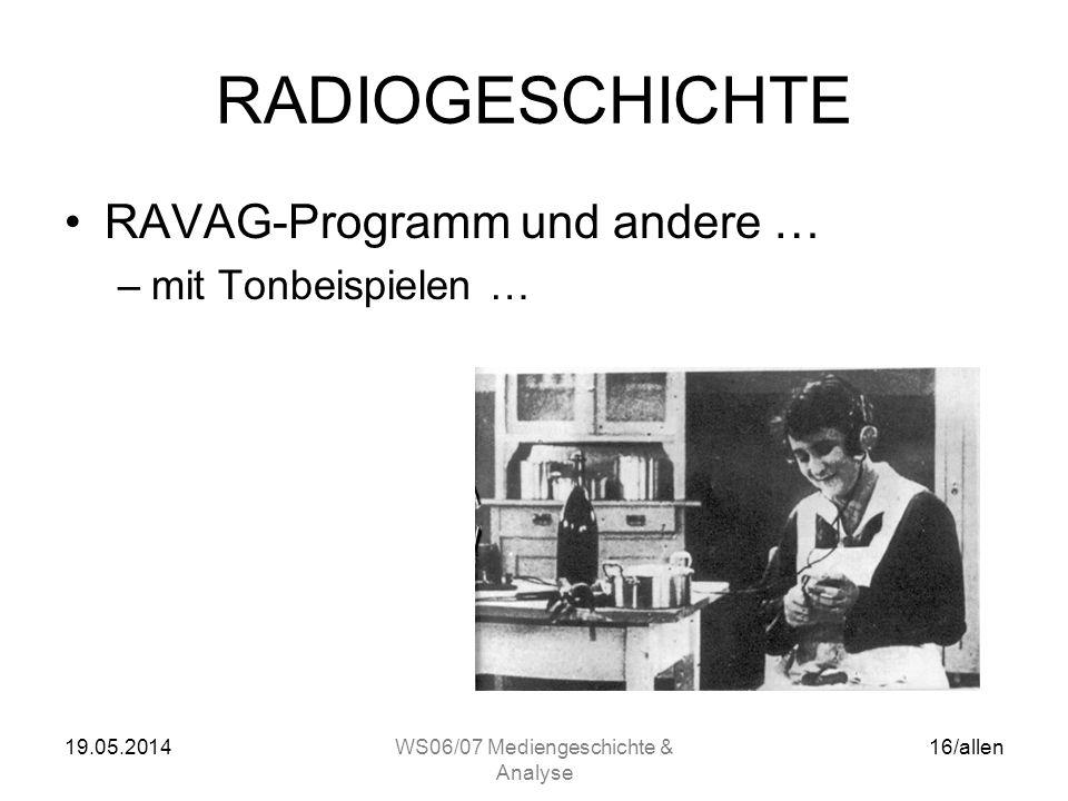 19.05.2014WS06/07 Mediengeschichte & Analyse 15/allen RADIOGESCHICHTE Empfangsgeräte (Detektoren)