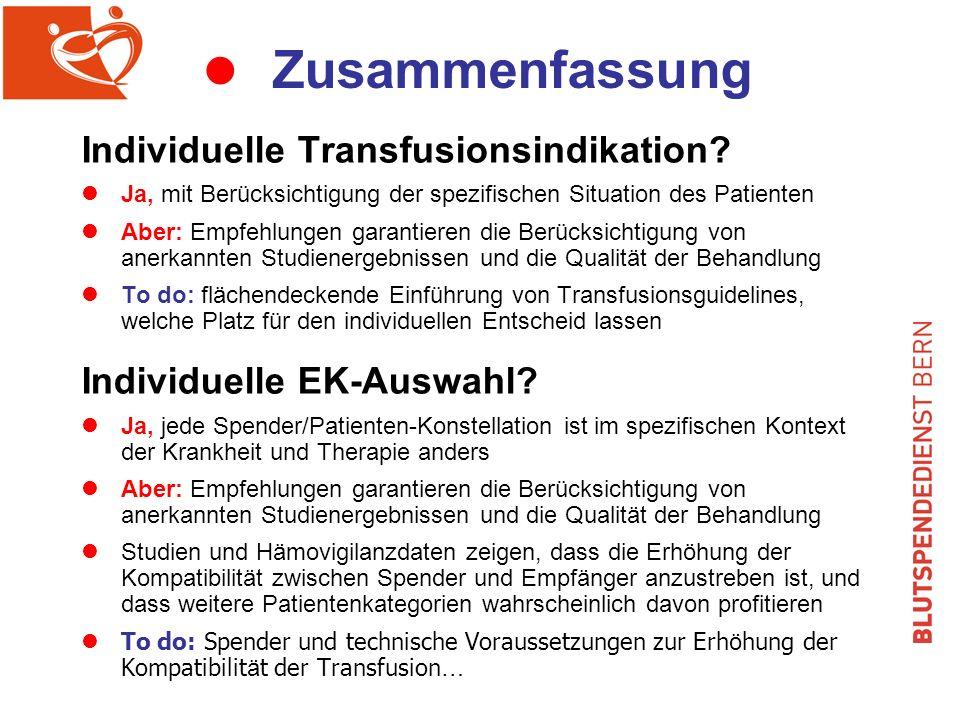 l Zusammenfassung Individuelle Transfusionsindikation.