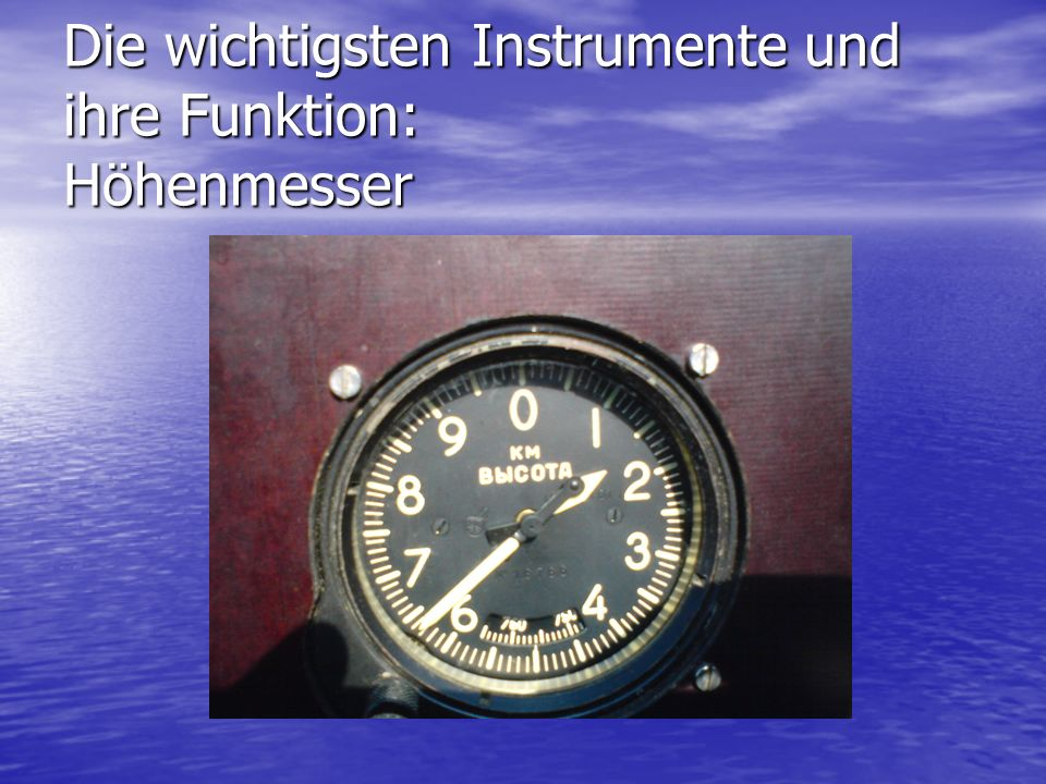 Die wichtigsten Instrumente und ihre Funktion: Höhenmesser