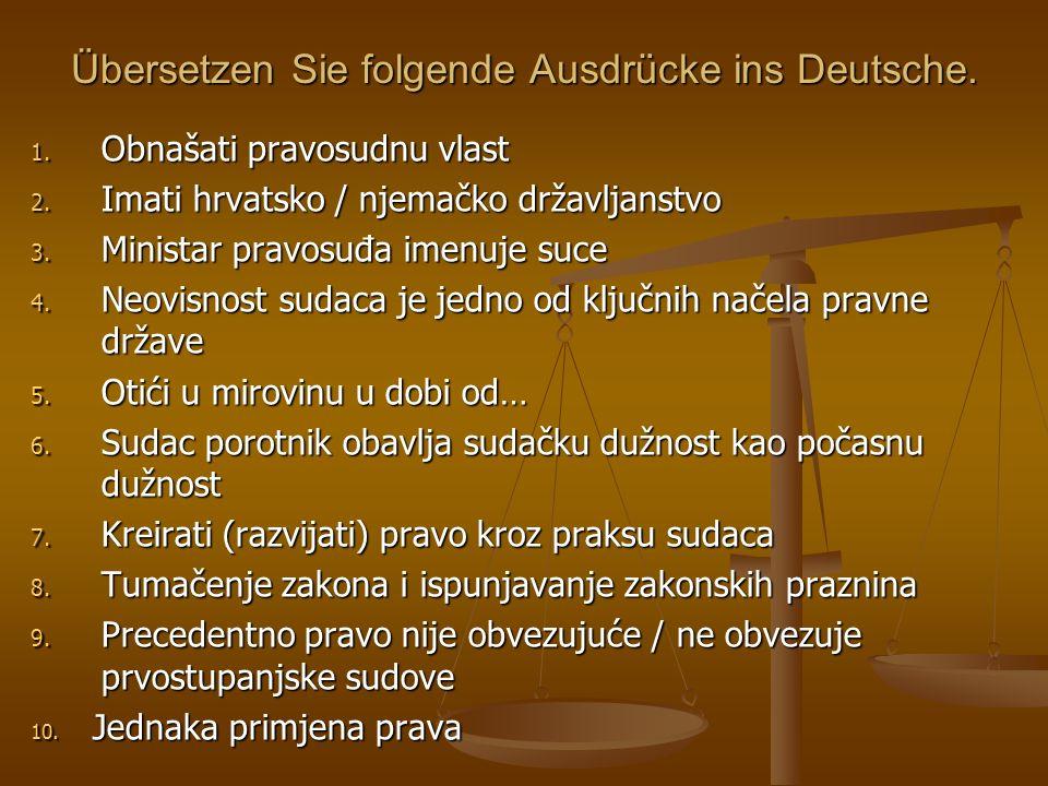 Übersetzen Sie folgende Ausdrücke ins Deutsche.1.