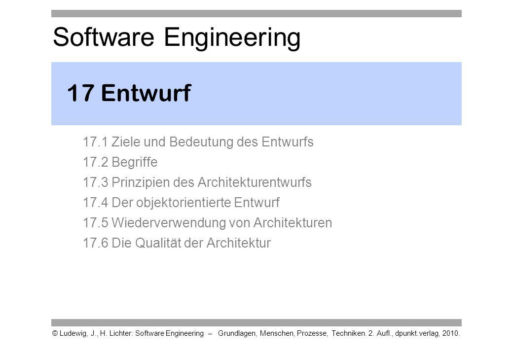 Software Engineering © Ludewig, J., H. Lichter: Software Engineering – Grundlagen, Menschen, Prozesse, Techniken. 2. Aufl., dpunkt.verlag, 2010. 17 En