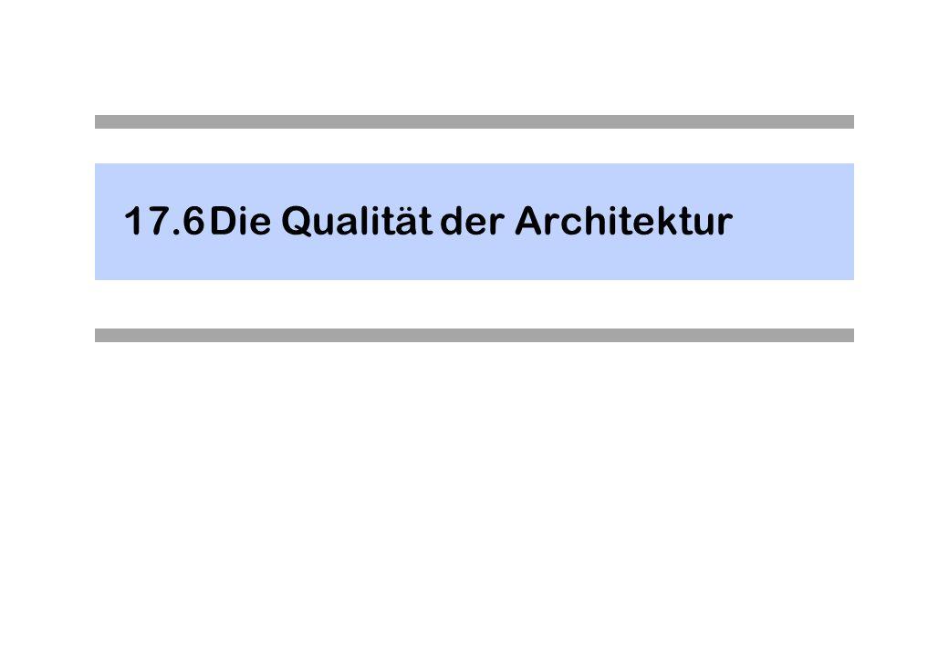 17.6Die Qualität der Architektur
