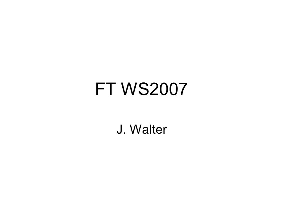 FT WS2007 J. Walter