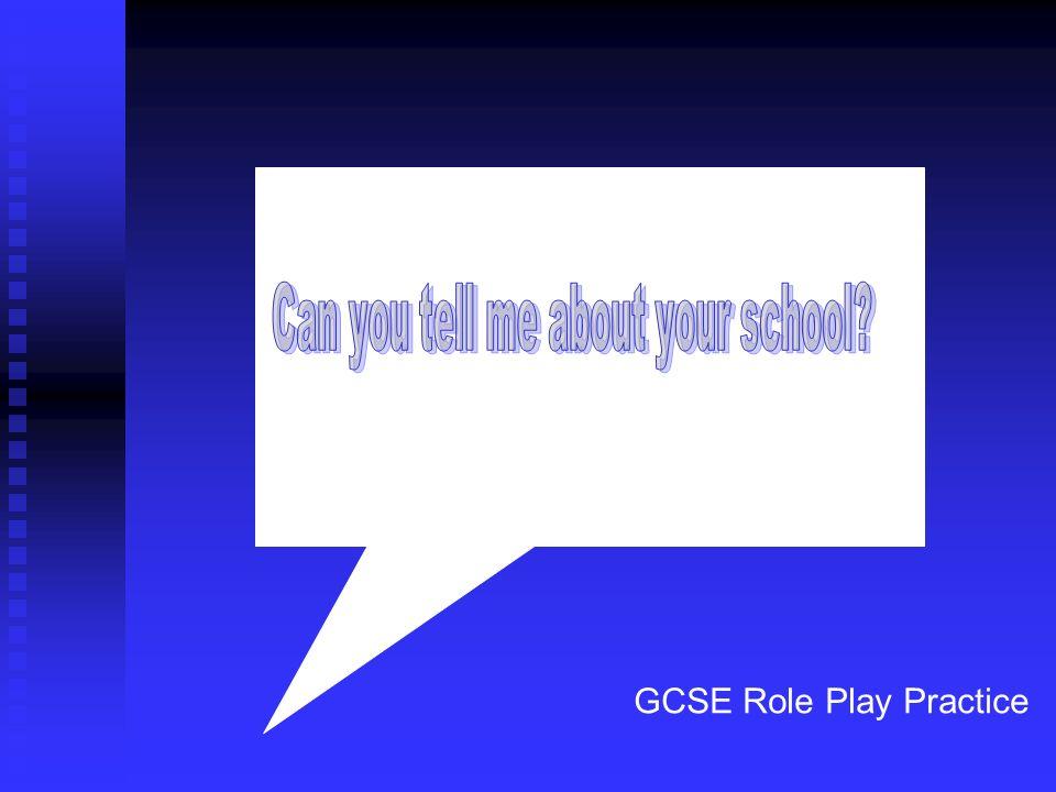 GCSE Role Play Practice
