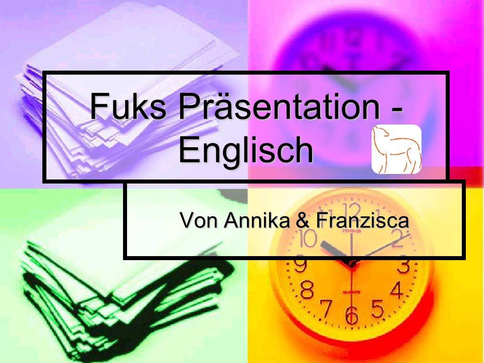 Fuks Präsentation - Englisch Von Annika & Franzisca