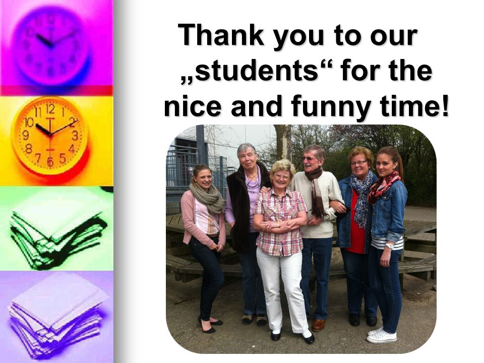 Thank you to our students for the nice and funny time!
