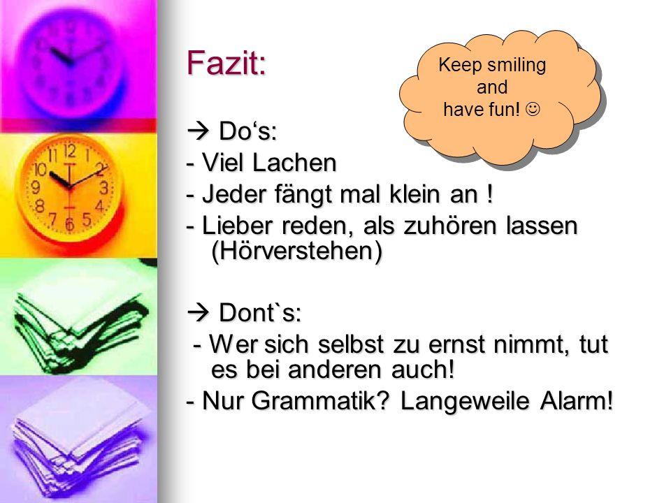 Facts Die Senioren durch Sprach- und Hörverstehensübungen an die Sprache heranführen (z.B.