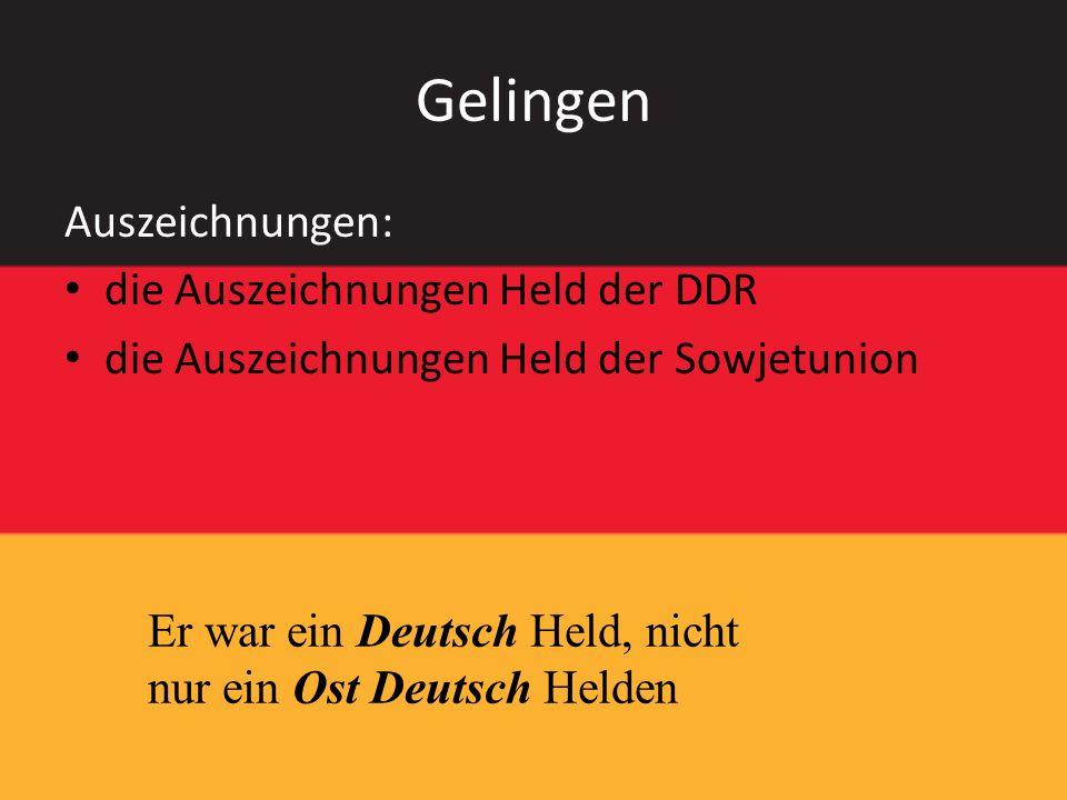 Gelingen Auszeichnungen: die Auszeichnungen Held der DDR die Auszeichnungen Held der Sowjetunion Er war ein Deutsch Held, nicht nur ein Ost Deutsch He
