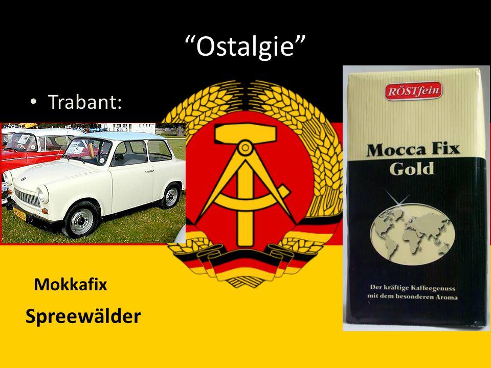 Ostalgie Trabant: Mokkafix Spreewälder
