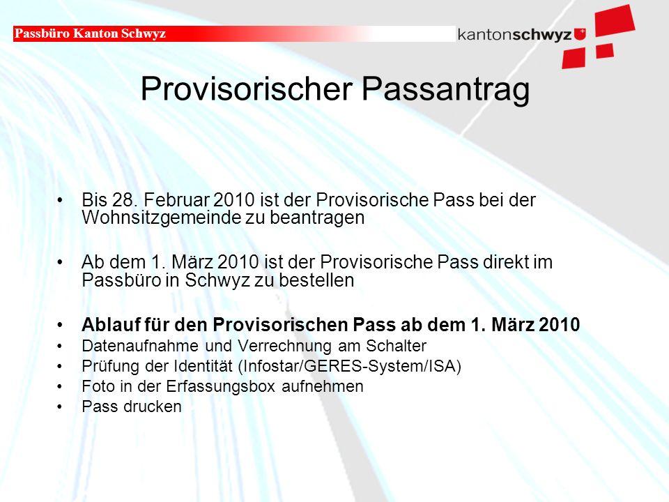 Militär- und Polizeidepartement Provisorischer Passantrag Bis 28.