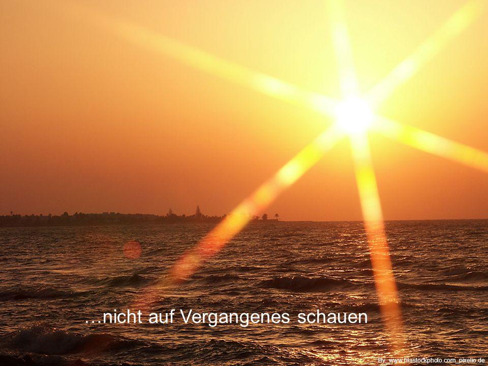 …in Dankbarkeit, will ich im Hier und Jetzt leben By_Jana-Kleineberg_pixelio.de