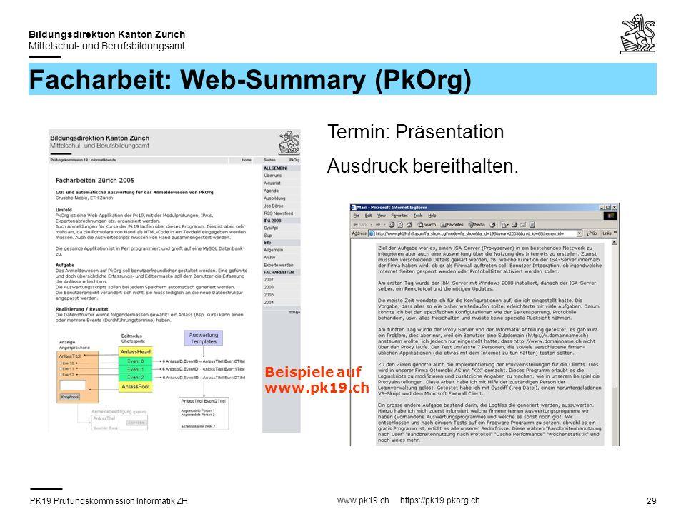 PK19 Prüfungskommission Informatik ZH www.pk19.ch https://pk19.pkorg.ch Bildungsdirektion Kanton Zürich Mittelschul- und Berufsbildungsamt 29 Facharbe