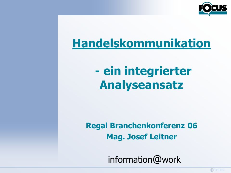 information @ work Handelswerbung 1995-2005 © FOCUS 12 TV Spendings top 5 Handelssegmente Basis: Bruttowerbewert klassische Werbung in p.a., in %