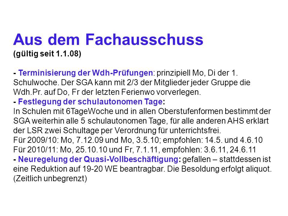 Aus dem Fachausschuss (gültig seit 1.1.08) - Terminisierung der Wdh-Prüfungen: prinzipiell Mo, Di der 1.