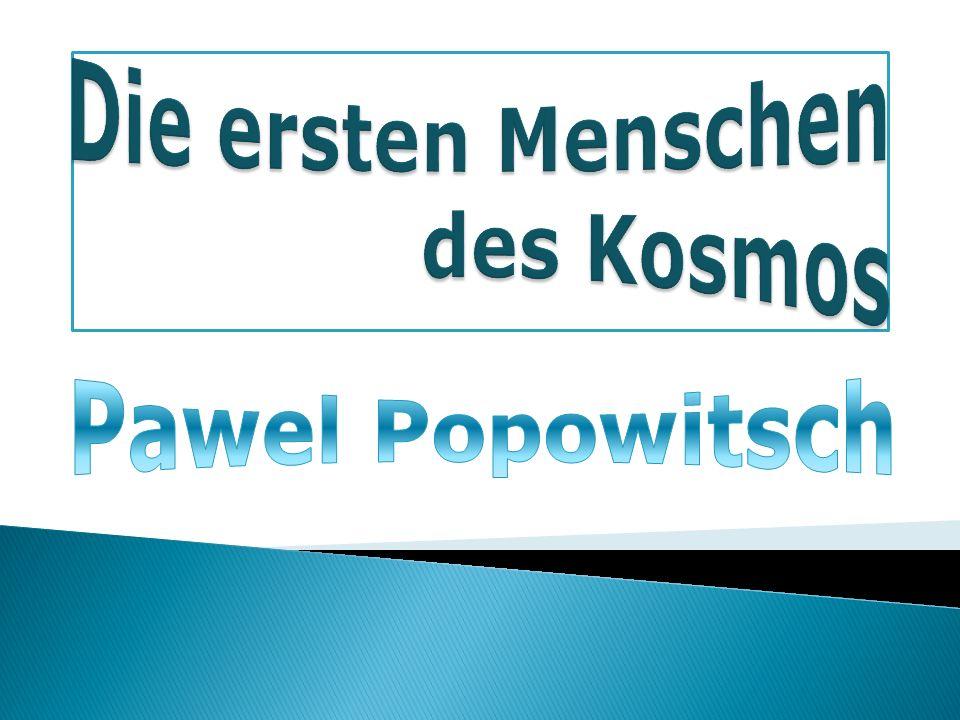Popowitsch startete аm 12.August 1962.