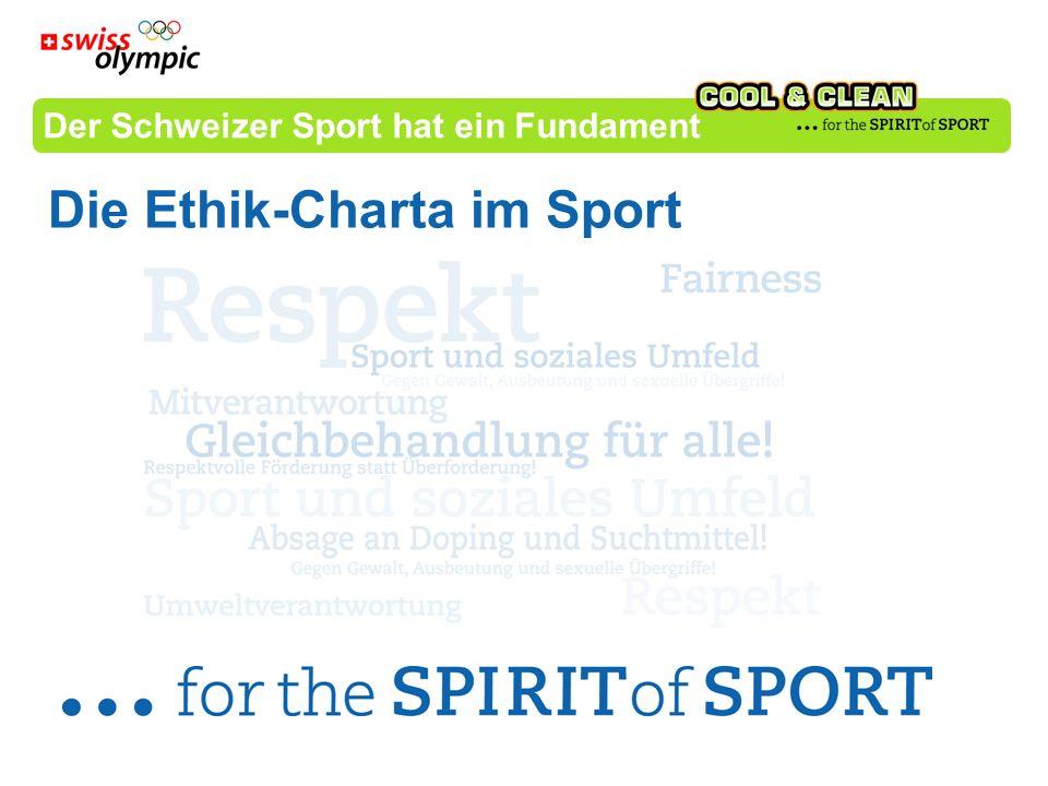 Der Schweizer Sport hat ein Fundament Die Ethik-Charta im Sport