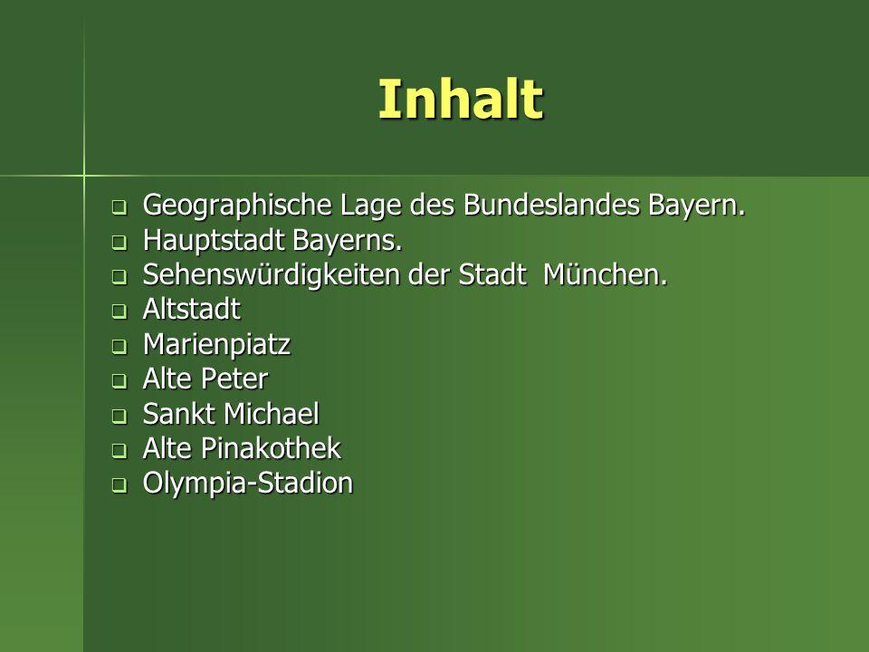 Geographische Lage des Bundeslandes Bayern Bayern ist das grösste Bundesland Deutschlands, das im Südosten des Landes liegt.
