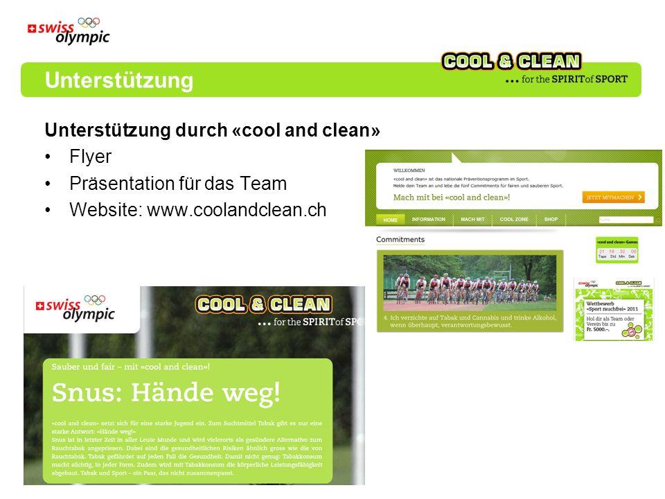 Unterstützung durch «cool and clean» Flyer Präsentation für das Team Website: www.coolandclean.ch Unterstützung