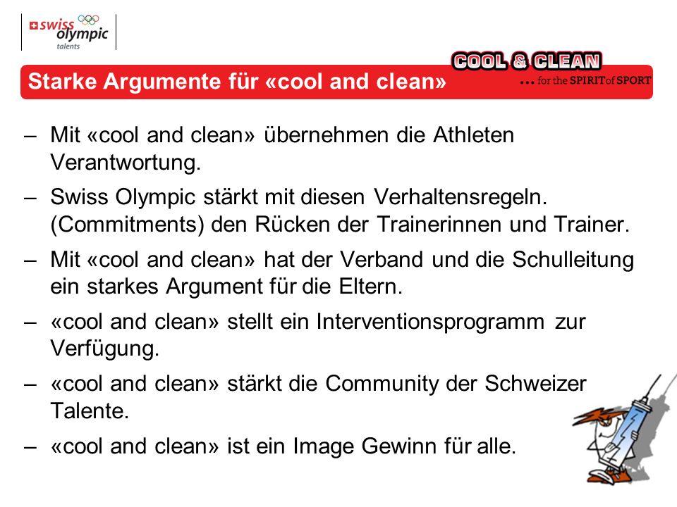 Starke Argumente für «cool and clean» –Mit «cool and clean» übernehmen die Athleten Verantwortung.
