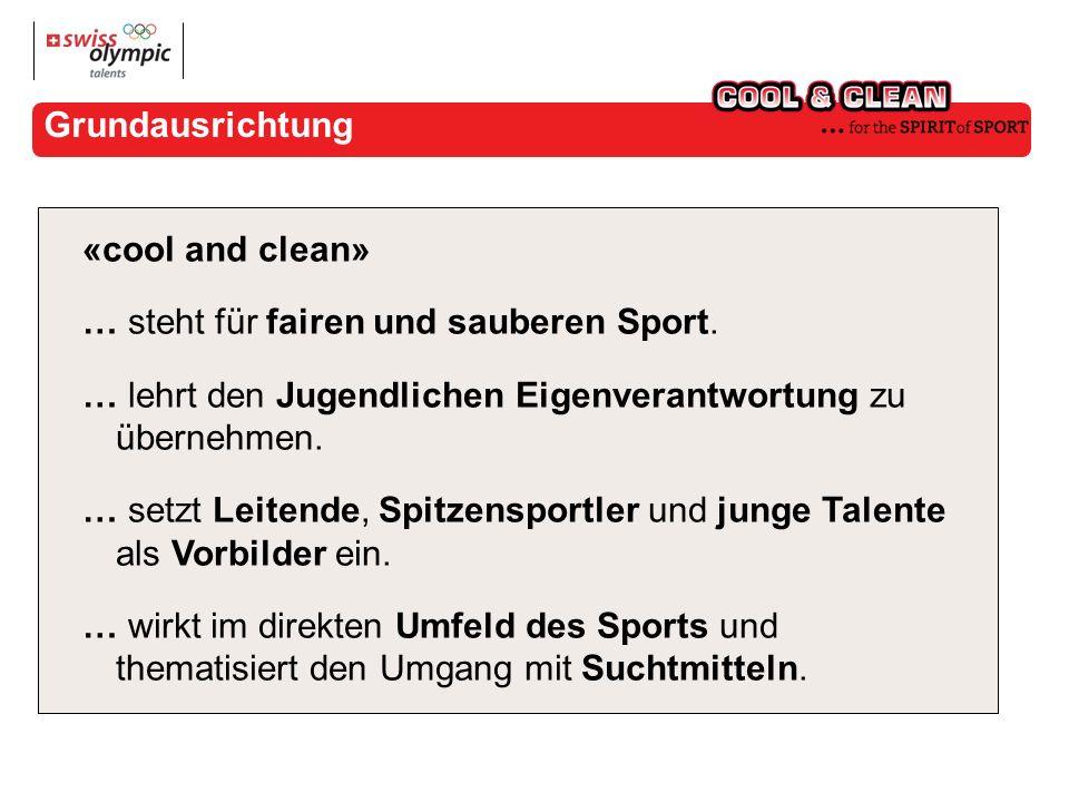 Grundausrichtung «cool and clean» … steht für fairen und sauberen Sport.