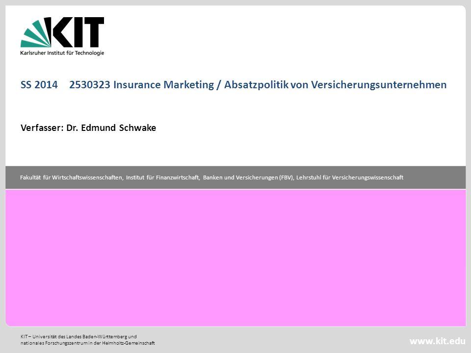 KIT – Universität des Landes Baden-Württemberg und nationales Forschungszentrum in der Helmholtz-Gemeinschaft Fakultät für Wirtschaftswissenschaften,